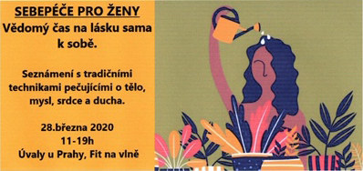 """SEMINÁŘ """"sebepéče pro ženy"""" přesunuta na 16.5.!"""